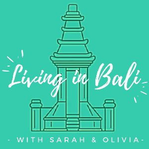 The Living in Bali Podcast
